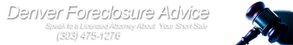 Denver Foreclosure Advice